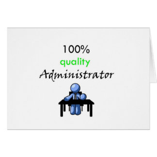 100% quality administrator card