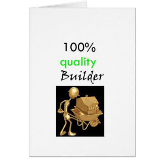 100% quality builder card