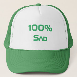 100% Sad Trucker Hat