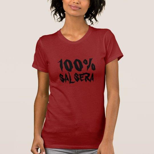 100% Salsera T-Shirt