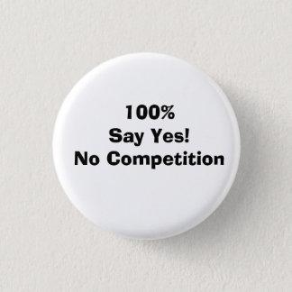100 % Say Yes! 3 Cm Round Badge