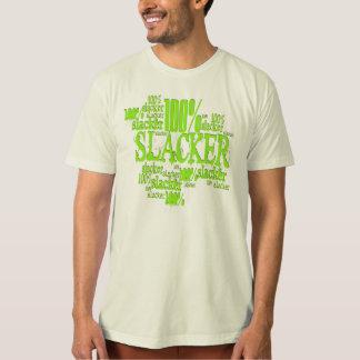 100% Slacker - Organic T-Shirt