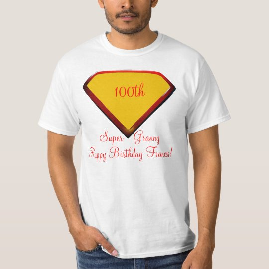 100 Year Super Granny Birthday Shirt