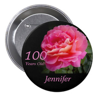 100 Years Old, Pink Rose Button Pin