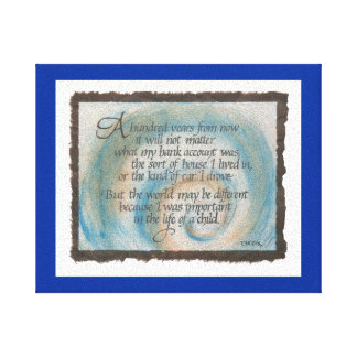 100 Years Quote Canvas Print