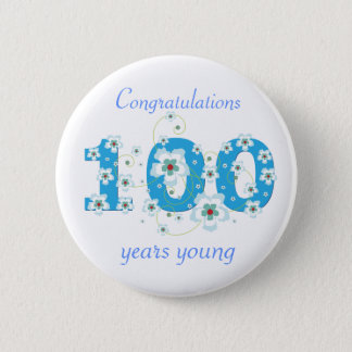 100 years young birthday congratulations button