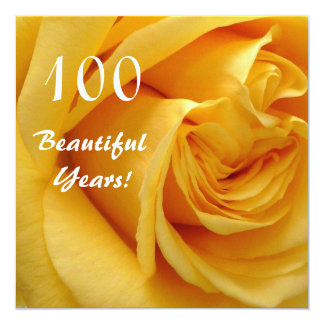100th Birthday Celebration-Deep Yellow Rose 5.25x5.25 Square Paper Invitation Card