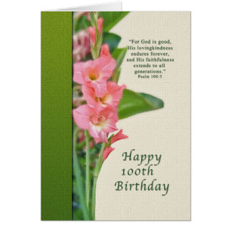 100th Birthday, Pink Gladiolus, Religious Greeting Card