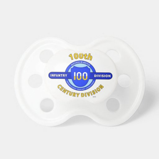 """100TH INFANTRY DIVISION """"CENTURY DIVISION"""" PACIFIERS"""