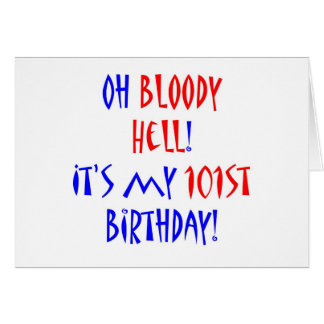101 Bloody Hell Greeting Card
