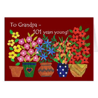 101st Birthday Card for Grandfather - Flower Power
