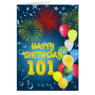 101st Birthday card with fireworks and balloons
