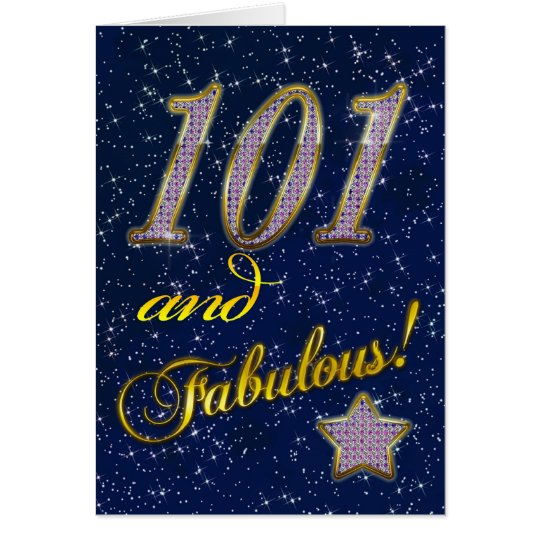 101st birthday for someone Fabulous Card