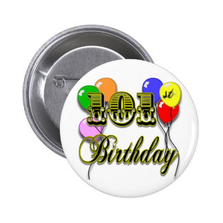 101st Birthday with Balloons 6 Cm Round Badge