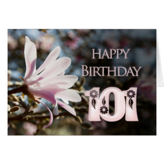 101st Birthday with magnolia Card