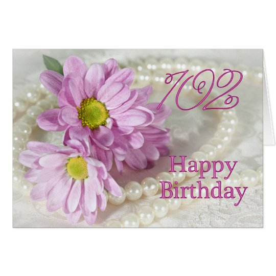 102nd Birthday card with daisies