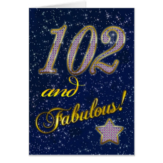 102nd birthday for someone Fabulous Card
