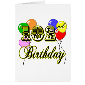 102nd Birthday with Balloons Card