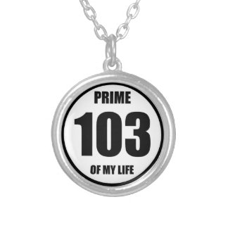 103 - prime of my life silver plated necklace