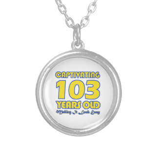 103 YEARS OLD BIRTHDAY DESIGNS SILVER PLATED NECKLACE