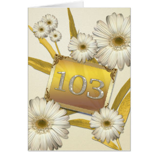 103rd Birthday card with daisies.