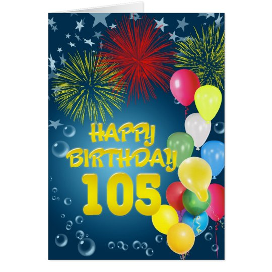 105th Birthday card with fireworks and balloons