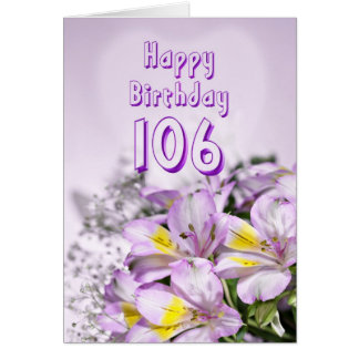 106th Birthday card with alstromeria lily flowers