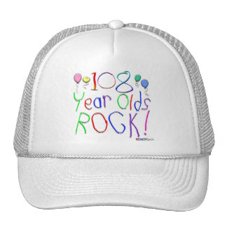 108 Year Olds Rock ! Hats