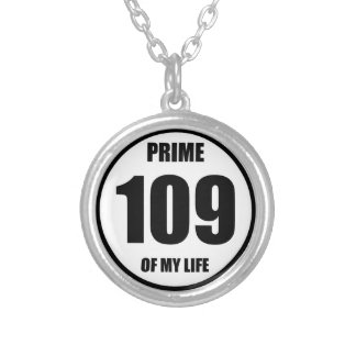 109 - prime of my life silver plated necklace