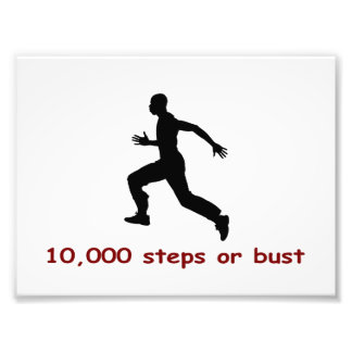 10 000 steps or bust photo art