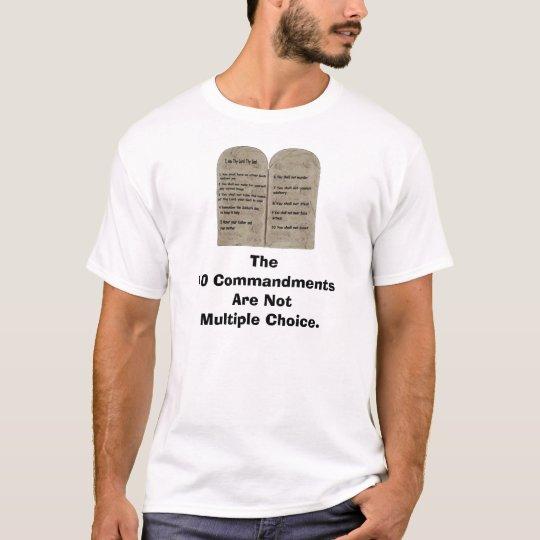 10 Commandments, The 10 Commandments Are Not Mu... T-Shirt