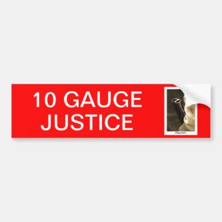 10 GAUGE BUMPER STICKER
