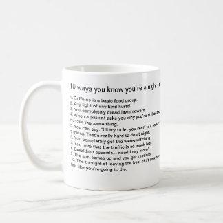 10 ways you know you're a night shift nurse classic white coffee mug