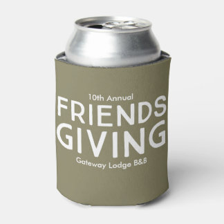 """10th Annual Friendsgiving"" CustomizableCan Cooler"