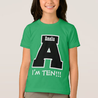 10th Birthday Big Letter A I'm Ten V13 T-Shirt