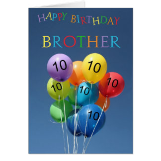 10th Birthday Card colored balloons Brother