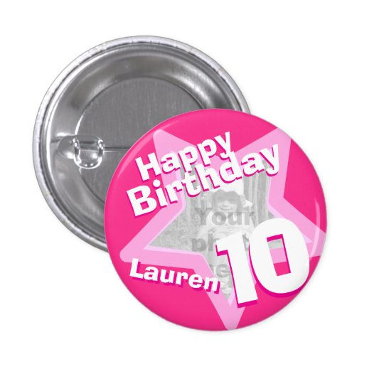 10th Birthday photo fun hot pink button/badge 3