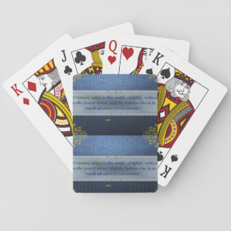 10th Quote; Common sense is like math..... Playing Cards