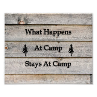 10x What happens at camp stays at camp Photo Print