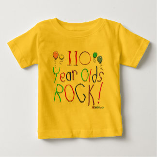 110 Year Olds Rock ! Tee Shirts