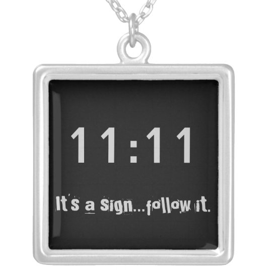 1111 It's a sign...follow it Square Charm Necklace