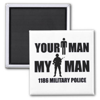 1186 Military Police My Man Square Magnet