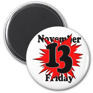 11-13  Friday the 13th Magnets