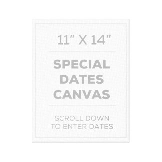 """11"""" x 14"""" Special Dates Canvas"""
