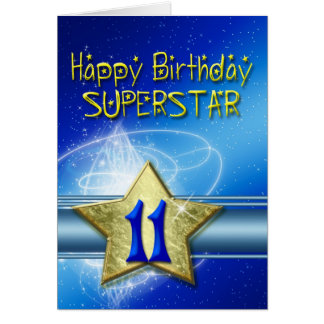 11th Birthday card for Superstar