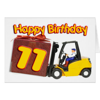 11th birthday card with a fork lift truck