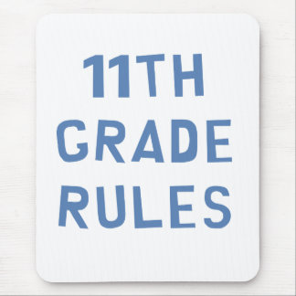 11th Grade Rules Mouse Pad