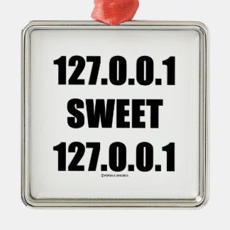 127.0.0.1 Sweet 127.0.0.1 (Home Sweet Home Geek) Silver-Colored Square Decoration