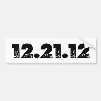 12.21.12 2012 December 21, 2012 Bumper Stickers