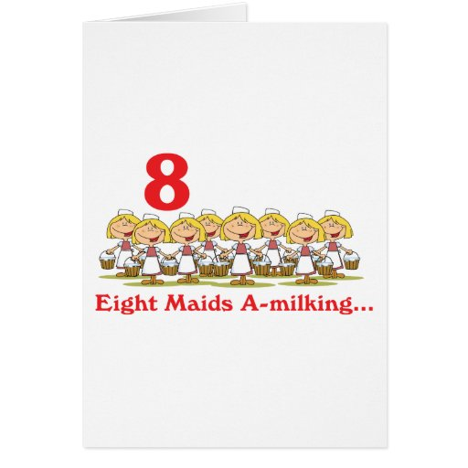 12 days eight maids a-milking greeting card